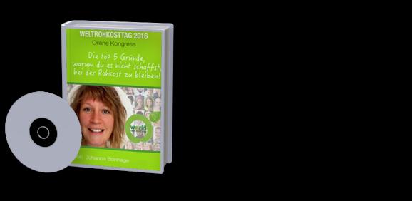 Weltrohkosttag 2016 Online Kongress Komplett Paket