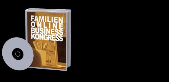 Familien-Online-Business-Kongress Komplettpaket